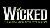 Wicked (Touring) - The untold story of the Witches of Oz.