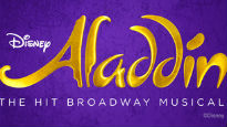 Disney's Aladdin (Touring) – Hot Right Now - Discover a whole new world at this hit Broadway musical