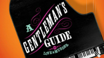 A Gentleman's Guide (Touring) - The uproariously funny Tony-winning Best Musical.