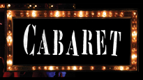 Cabaret (Touring) - The Tony Award-winning revival