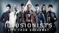 The Illusionists – Live from Broadway (Touring) - Witness the talents of some of the most incredible illusionists on earth