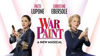 War Paint – - 2017 Tony Award Nominee