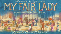 My Fair Lady - Lincoln Center Theatre- Vivian Beaumont