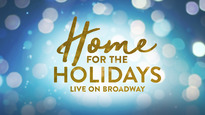 Home for the Holidays - August Wilson Theatre