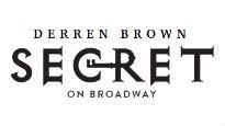 Derren Brown: Secret - Cort Theatre